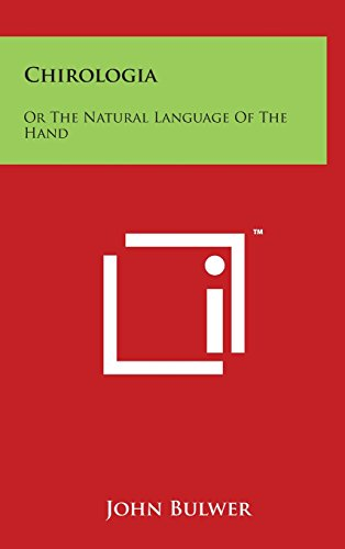 9781497894211: Chirologia: Or The Natural Language Of The Hand