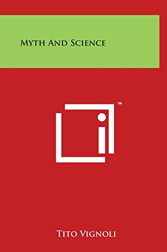 9781497898578: Myth and Science