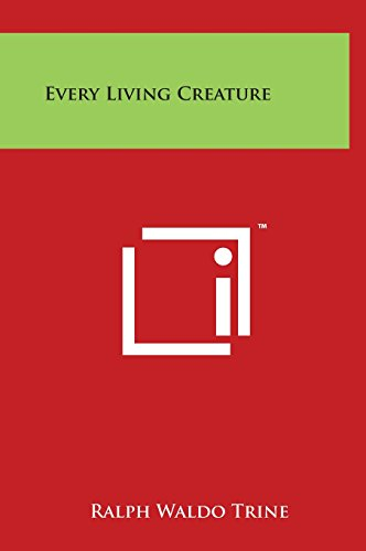 9781497898691: Every Living Creature