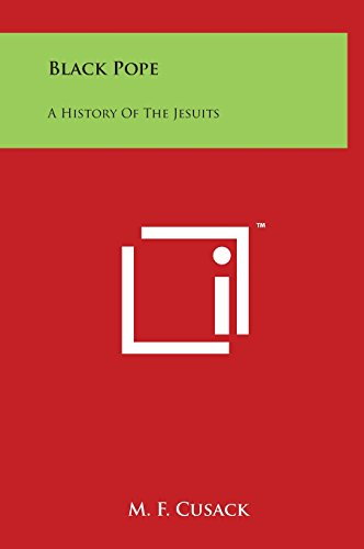 9781497899070: Black Pope: A History Of The Jesuits