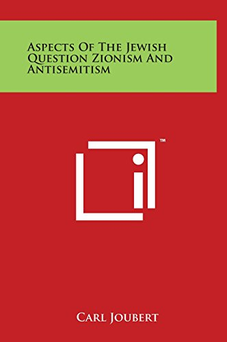 9781497899193: Aspects of the Jewish Question Zionism and Antisemitism