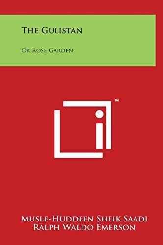 9781497905351: The Gulistan: Or Rose Garden