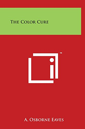 9781497905467: The Color Cure