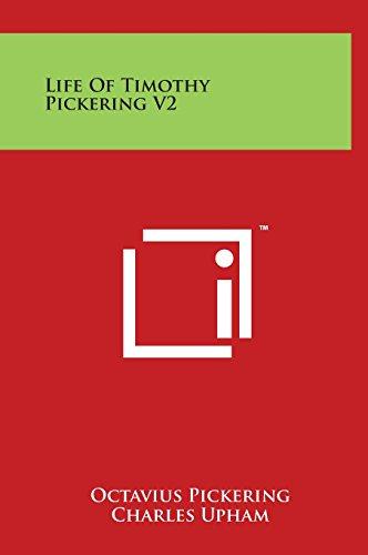 9781497908895: Life Of Timothy Pickering V2