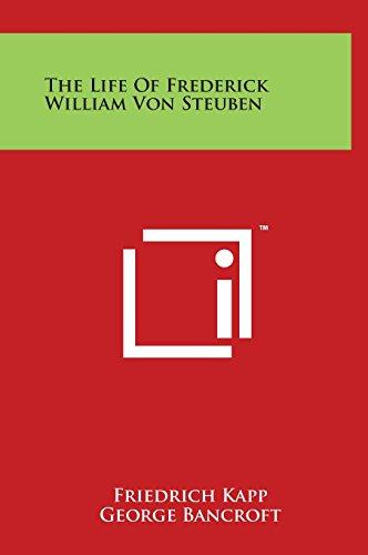 9781497909120: The Life of Frederick William Von Steuben