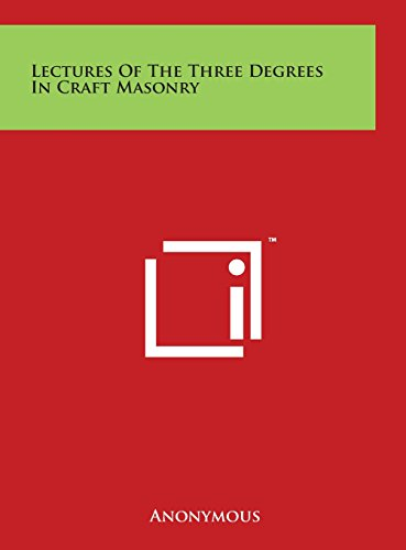 9781497919280: Lectures of the Three Degrees in Craft Masonry