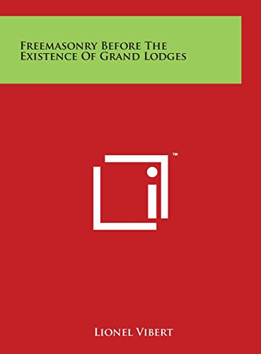 9781497919495: Freemasonry Before The Existence Of Grand Lodges