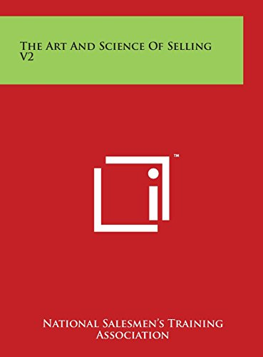 9781497921238: The Art and Science of Selling V2
