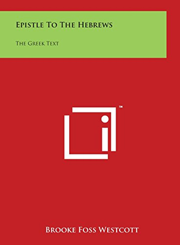 9781497925892: Epistle To The Hebrews: The Greek Text