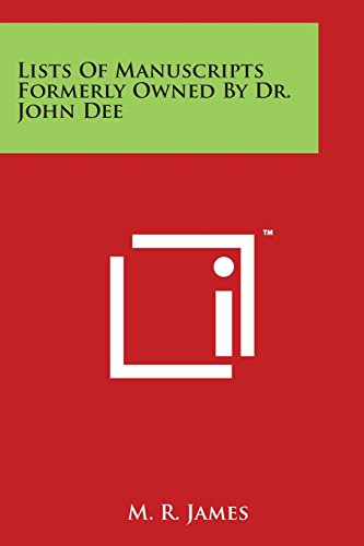 9781497934054: Lists of Manuscripts Formerly Owned by Dr. John Dee