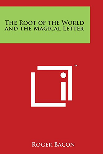 9781497938564: The Root of the World and the Magical Letter