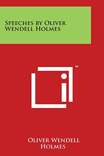 9781497946071 - Oliver Wendell Holmes: Speeches by Oliver Wendell Holmes (Paperback) - Book