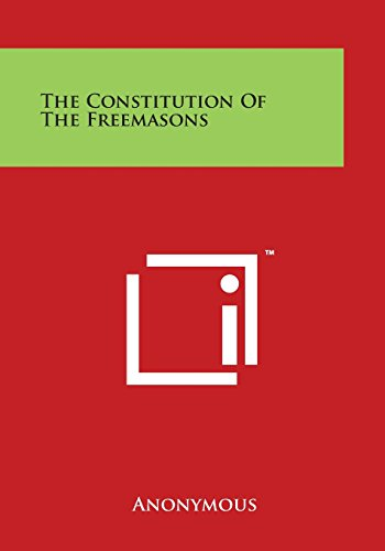 9781497947306 - Anonymous: The Constitution of the Freemasons - Book