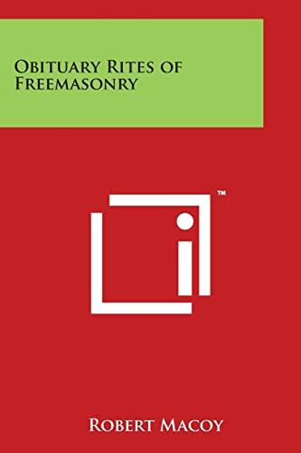 9781497950030: Obituary Rites of Freemasonry