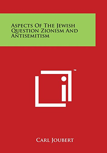 9781497952034: Aspects of the Jewish Question Zionism and Antisemitism