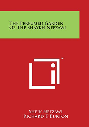 9781497957053: The Perfumed Garden of the Shaykh Nefzawi