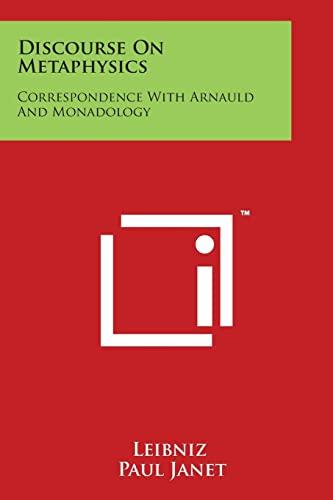 9781498020657: Discourse On Metaphysics: Correspondence With Arnauld And Monadology