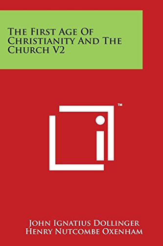 9781498030816: The First Age Of Christianity And The Church V2