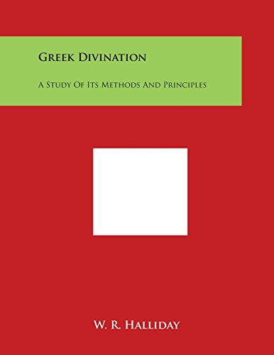 9781498031158: Greek Divination: A Study of Its Methods and Principles