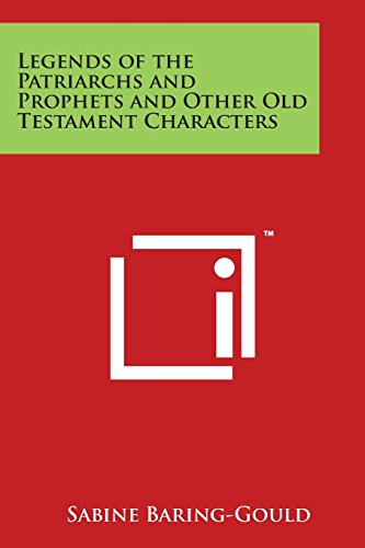 9781498056090: Legends of the Patriarchs and Prophets and Other Old Testament Characters
