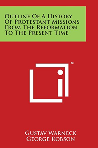 9781498067942: Outline of a History of Protestant Missions from the Reformation to the Present Time
