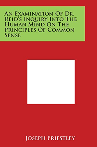9781498081108: An Examination of Dr. Reid's Inquiry Into the Human Mind on the Principles of Common Sense
