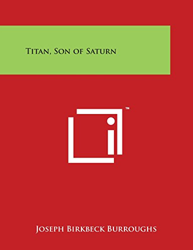 9781498087759: Titan, Son of Saturn