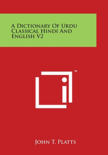 9781498124591: A Dictionary of Urdu Classical Hindi and English V2