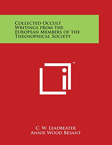 Collected Occult Writings from the European Members