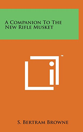 9781498134491: A Companion to the New Rifle Musket