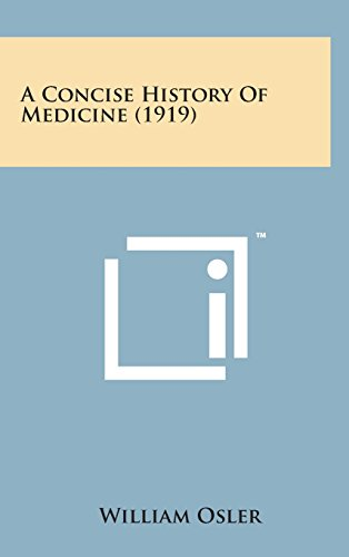 9781498134590: A Concise History of Medicine (1919)