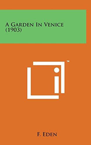 9781498135023: A Garden in Venice (1903)