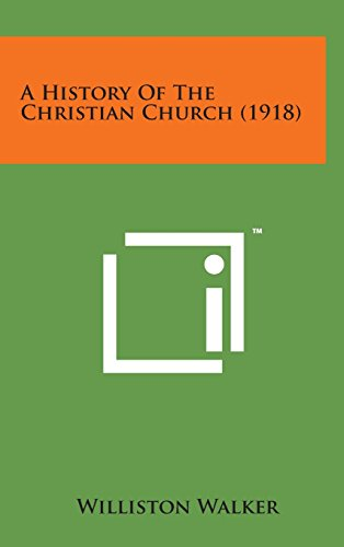 9781498135634: A History of the Christian Church (1918)
