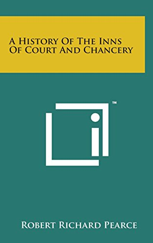 9781498135719: A History of the Inns of Court and Chancery