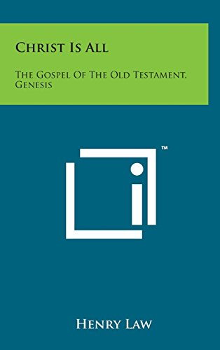9781498141055: Christ Is All: The Gospel of the Old Testament, Genesis