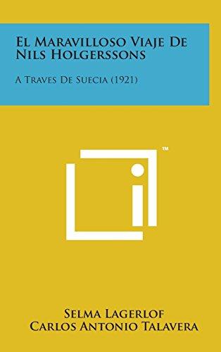 9781498143790: El Maravilloso Viaje de Nils Holgerssons: A Traves de Suecia (1921)