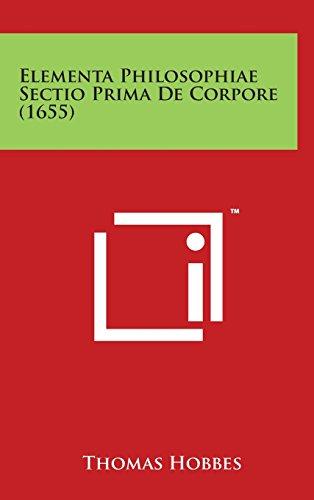 9781498143837: Elementa Philosophiae Sectio Prima de Corpore (1655)