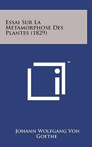 9781498144254: Essai Sur La Metamorphose Des Plantes (1829)