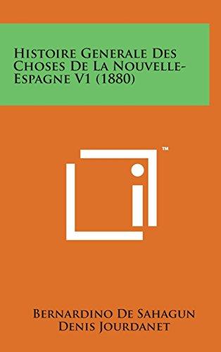 9781498147293: Histoire Generale Des Choses de La Nouvelle- Espagne V1 (1880)