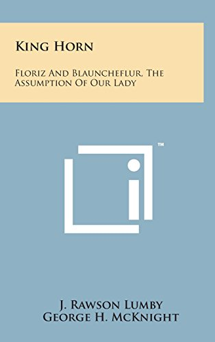 9781498150170: King Horn: Floriz and Blauncheflur, the Assumption of Our Lady