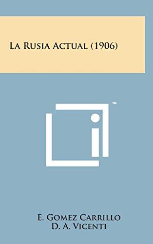 9781498150514: La Rusia Actual (1906) (Spanish Edition)