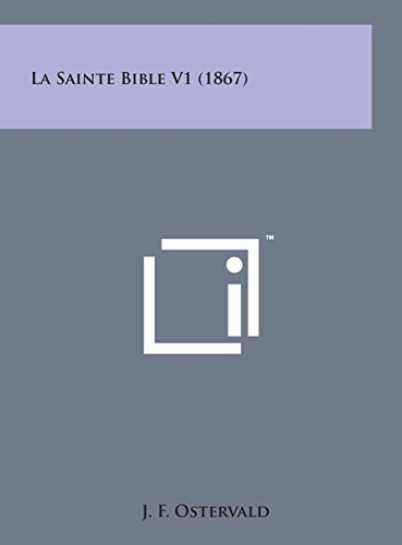 9781498150521: La Sainte Bible V1 (1867) (French Edition)