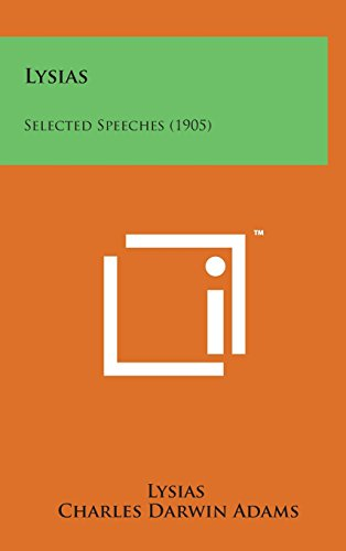 9781498152341: Lysias: Selected Speeches (1905)