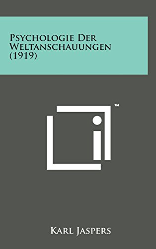 9781498155991: Psychologie Der Weltanschauungen (1919) (German Edition)