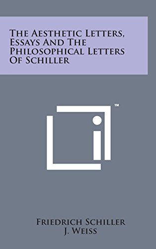 9781498159111: The Aesthetic Letters, Essays and the Philosophical Letters of Schiller