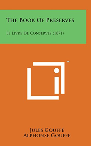 9781498160612: The Book of Preserves: Le Livre de Conserves (1871)