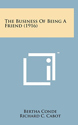 9781498160858: The Business of Being a Friend (1916)