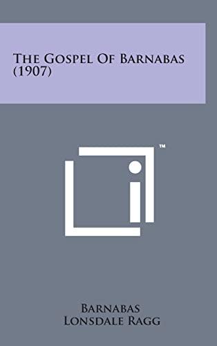 9781498163941: The Gospel of Barnabas (1907)