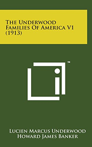 9781498172004: The Underwood Families of America V1 (1913)