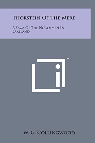 9781498172998: Thorstein of the Mere: A Saga of the Northmen in Lakeland